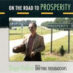 Roger Bellow - On The Road To Prosperity